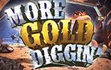 Играть в автомат More Gold Diggin